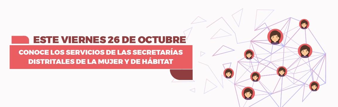 Banner Foro Virtual Conoce los servicios de las Secretarías Distritales de la Mujer y de Hábitat