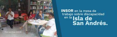 Banner INSOR participará en la mesa de trabajo sobre discapacidad en la isla de San Andrés.
