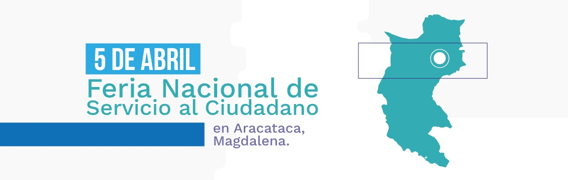 Banner El INSOR participará en la feria nacional del servicio Al ciudadano en Aracataca, Magdalena