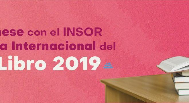 Prográmese con el INSOR en la Feria Internacional del Libro 2019