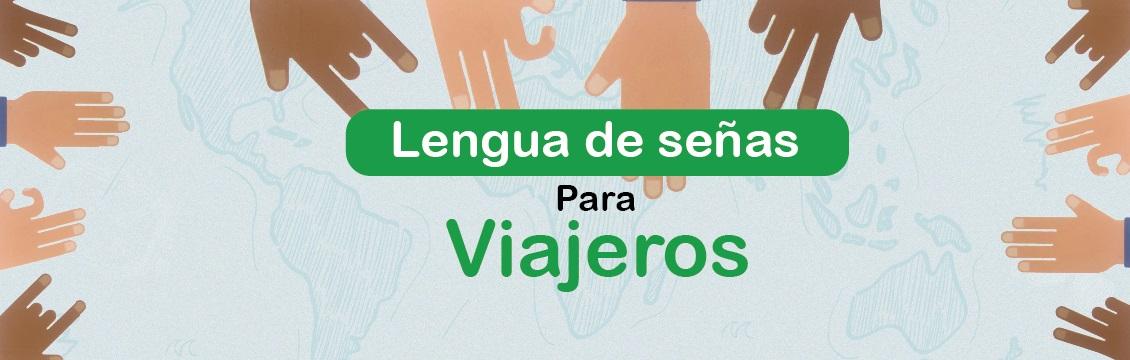 Banner En Medellín empezará a circular 'Lengua de Señas para Viajeros', un proyecto que contó con la asesoría del INSOR
