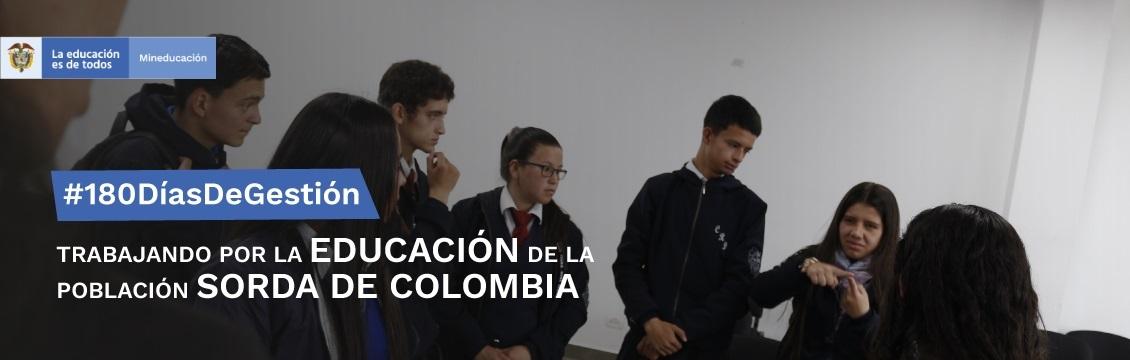 Banner #180DíasDeGestión Trabajando por la Educación de la Población Sorda de Colombia