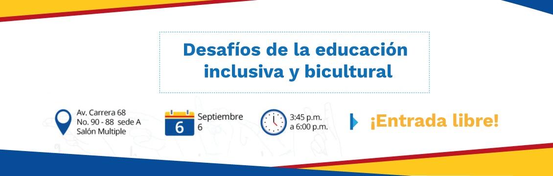 Banner evento Desafíos de la educación inclusiva y bicultural