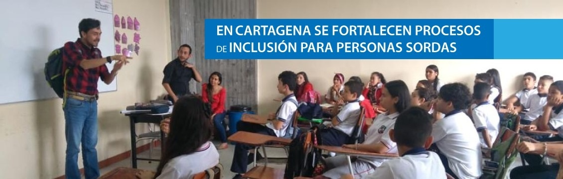 Banner En Cartagena se fortalecen procesos de Inclusión para Personas Sordas