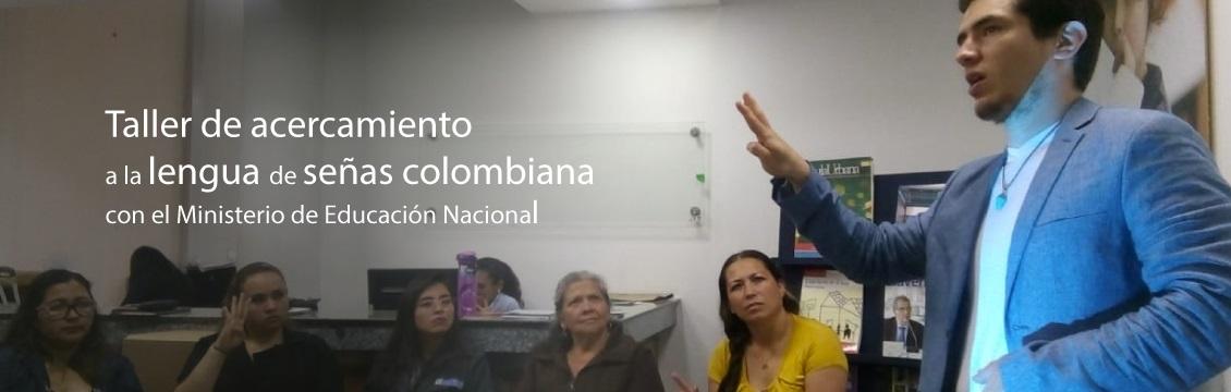 Banner Profesionales del Ministerio de Educación participan en taller de acercamiento a la Lengua de Señas Colombiana