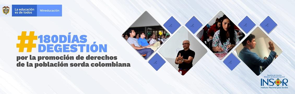 Banner#180DíasDeGestión por la promoción de derechos de la población sorda colombiana