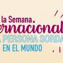 Inicia la Semana Internacional de la persona sorda en el mundo