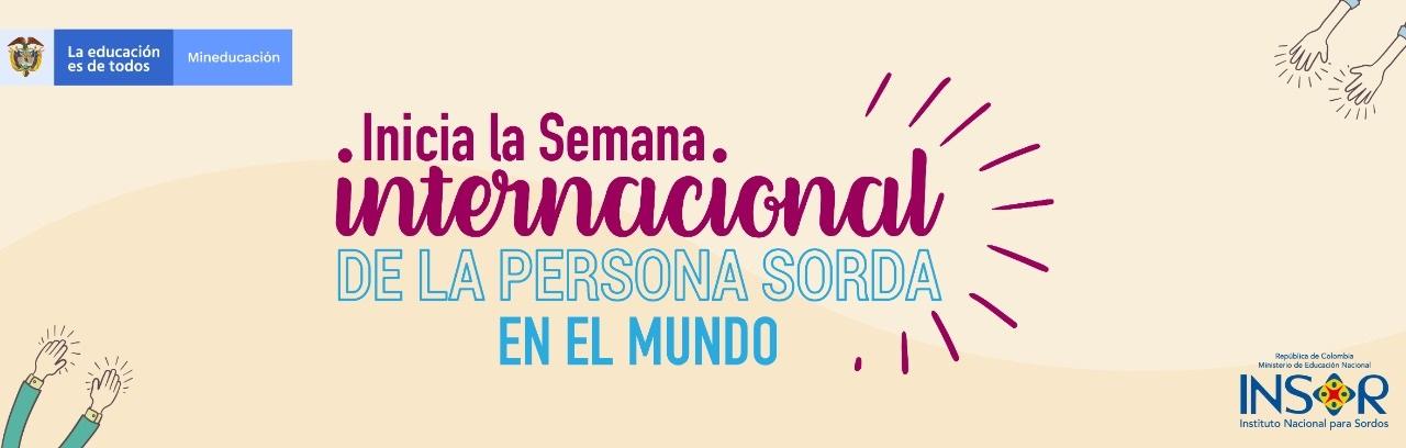 Banner Inicia la Semana Internacional de la persona sorda en el mundo