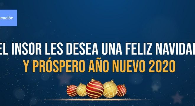 El INSOR les desea una muy Feliz Navidad y un Próspero Año 2020