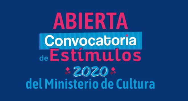Convocatoria de estímulos 2020 del Ministerio de Cultura