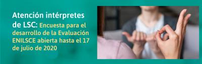 Banner sobre la encuesta para el desarrollo de la Evaluación ENILSCE abierta hasta el 17 de julio de 2020