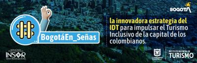 Banner #BogotáEn_Señas, la estrategia de recorridos virtuales con LSC para la inclusión de las personas sordas.