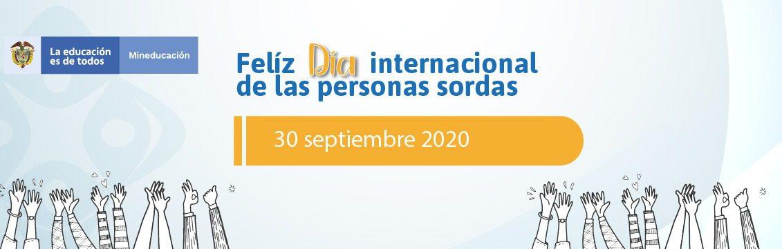 """30 de septiembre """"Día Internacional de las Personas Sordas"""""""