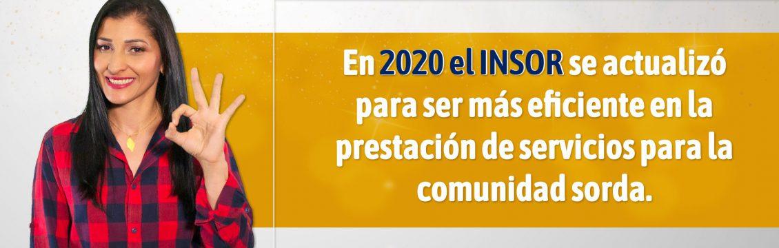 En 2020 el INSOR se actualizó para ser más eficiente en la prestación de servicios para la comunidad sorda