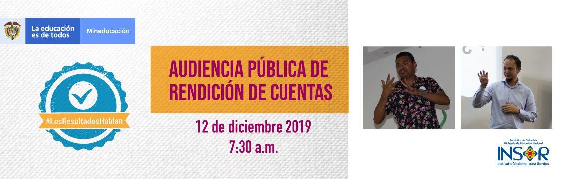 Los resultados hablan Audiencia Pública de Rendición de Cuentas INSOR -12 Diciembre 2019