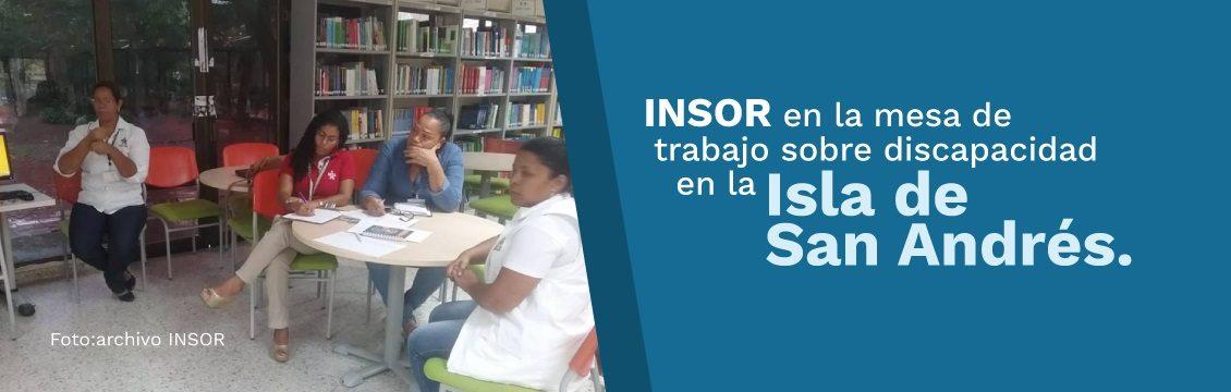 INSOR participará en la mesa de trabajo sobre discapacidad en la isla de San Andrés