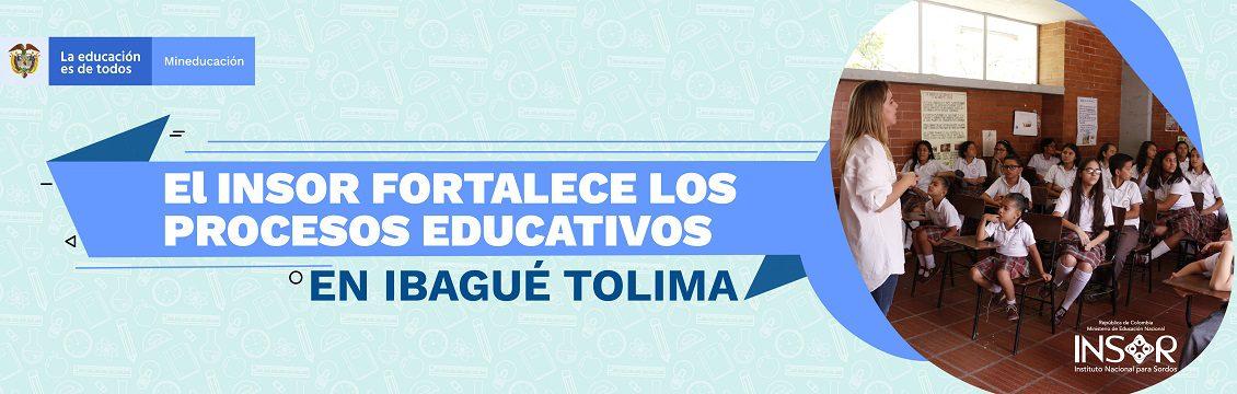 El INSOR fortalece los procesos educativos en Ibagué, Tolima