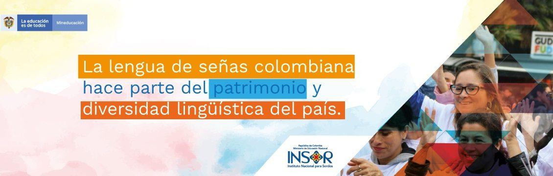 La Lengua de Señas Colombiana hace Parte del Patrimonio Inmaterial, Cultural y Lingüístico del País