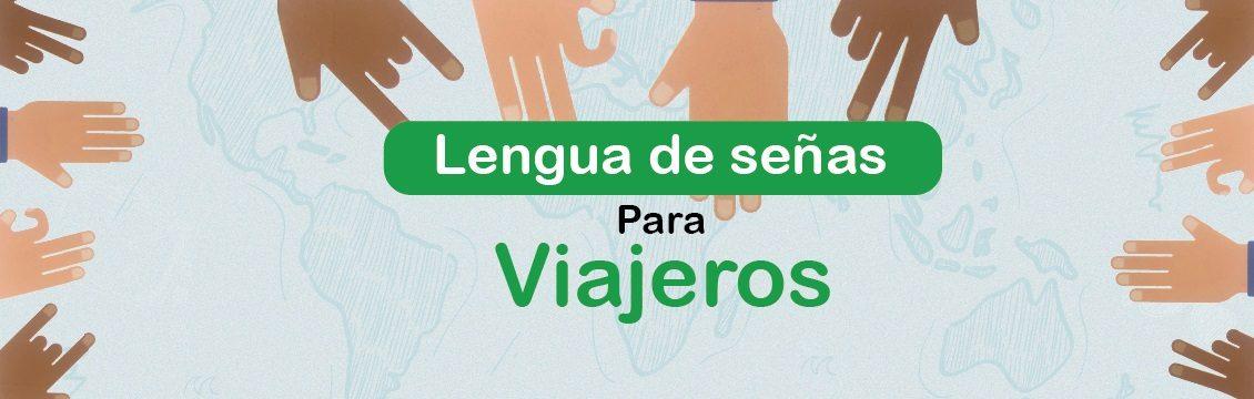 En Medellín empezará a circular 'Lengua de Señas para Viajeros', un proyecto que contó con la asesoría del INSOR